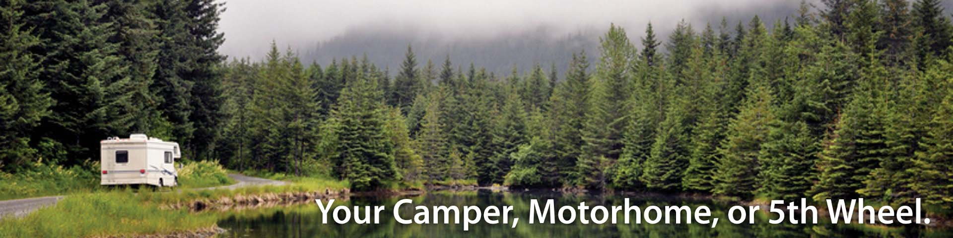 On your camper or RV.